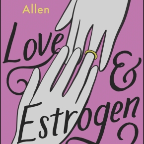 Announcing LOVE & ESTROGEN, my e-book for Amazon Original Stories
