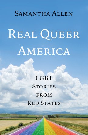 Announcing REAL QUEER AMERICA, my forthcoming book from Little, Brown